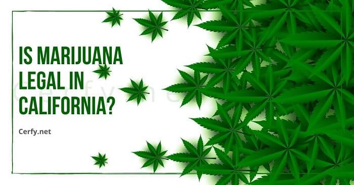 Marijuana Legal In California